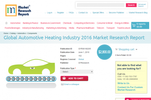 Global Automotive Heating Industry 2016'