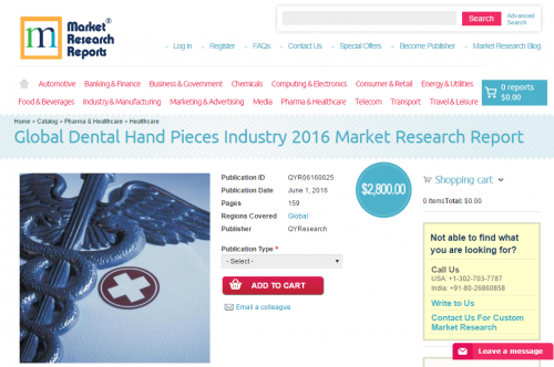 Global Dental Hand Pieces Industry 2016'