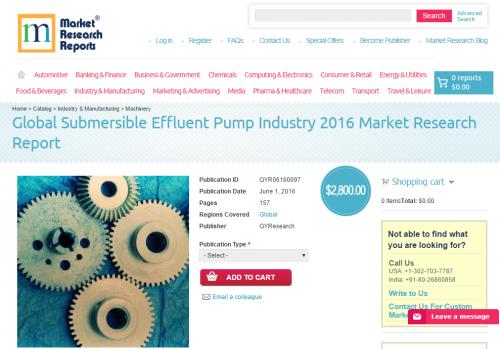 Global Submersible Effluent Pump Industry 2016'