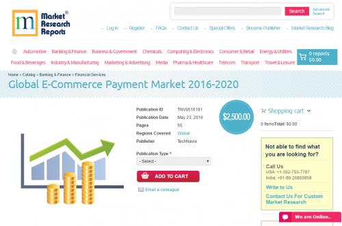 Global E-Commerce Payment Market 2016 - 2020'