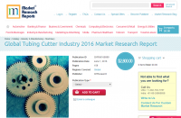 Global Tubing Cutter Industry 2016 Market Research Report