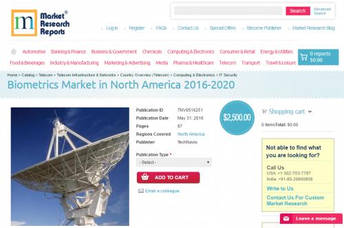 Biometrics Market in North America 2016 - 2020'