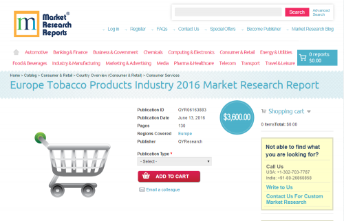 Europe Tobacco Products Industry 2016 Market Research Report'