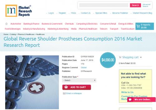 Global Reverse Shoulder Prostheses Consumption 2016'