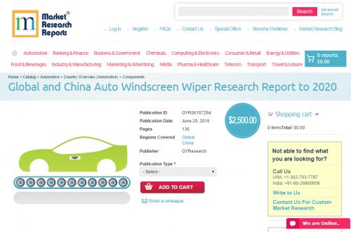 Global and China Auto Windscreen Wiper Research Report 2020'
