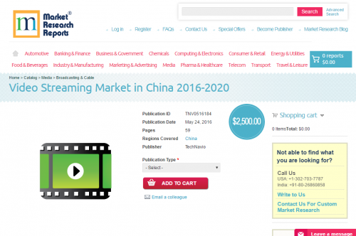 Video Streaming Market in China 2016 - 2020'