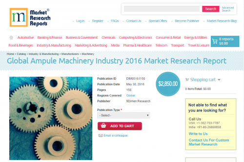 Global Ampule Machinery Industry 2016 Market Research Report'