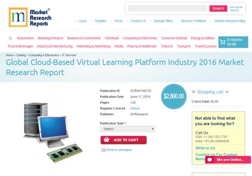 Global Cloud-Based Virtual Learning Platform Industry 2016'