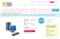 Global Video Optical Transceiver Industry Market Research
