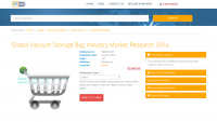 Global Vacuum Storage Bag Industry Market Research 2016