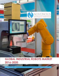 Global Industrial Robots Market 2016 - 2020