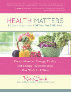 Health Matters: 52 Ways to Get Your Body to Love You Back'