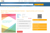 World Self Organizing Network Market - 2014 - 2022