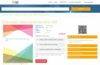 Global Music Streaming Market 2016 - 2020