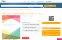 Global Grid Scale Energy Storage Market 2016 - 2020