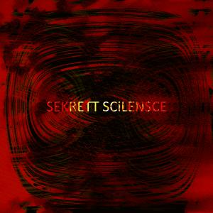 Sekrett Scilensce (Secret Silence)'