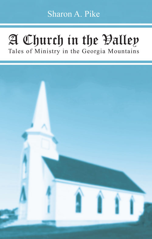 A Church in the Valley by Sharon Pike'