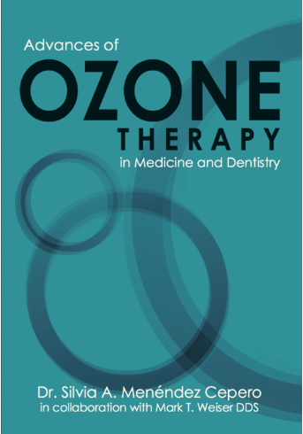 Advances of Ozone Therapy in Medicine and Dentistry