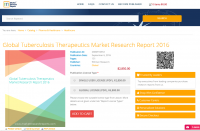 Global Tuberculosis Therapeutics Market Research Report 2016