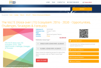 The VoLTE (Voice over LTE) Ecosystem: 2016 - 2030