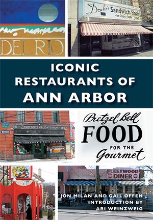 Iconic Restaurants of Ann Arbor'