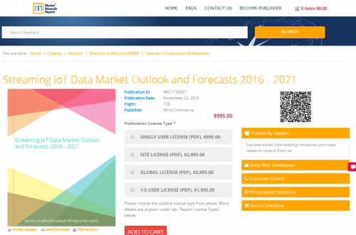 Streaming IoT Data Market Outlook and Forecasts 2016 - 2021'