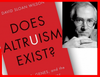 David Sloan Wilson and the cover of his book Does Altruism E