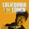 "The Little Richard Band - ""California I'm Comi'"