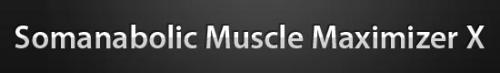 SomanabolicMuscleMaximizerX.net'