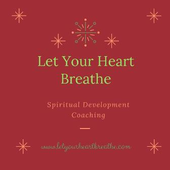 Let Your Heart Breath'