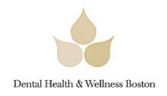 Dental Health and Wellness Boston'