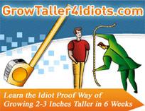 Grow Taller 4 Idiots'