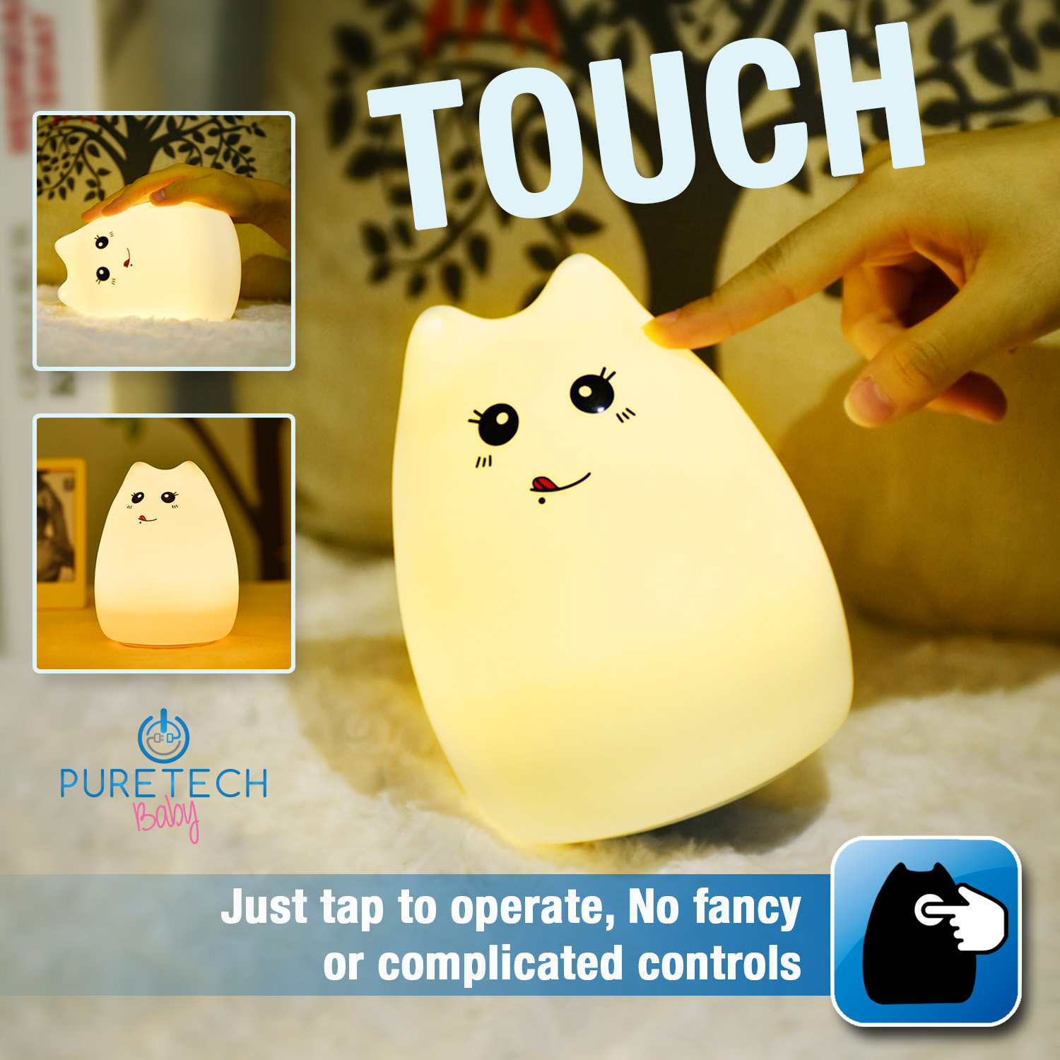 TOUCH - Easy to use, just tap to operate.