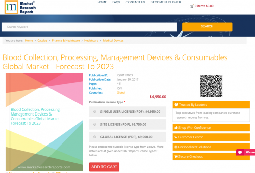 Blood Collection, Processing, Management Devices 2023'