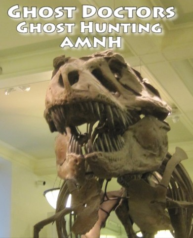 Ghost Doctos American Museum of Natural History NYC.'