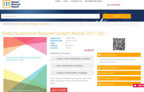 Global Automotive Pressure Sensors Market 2017 - 2021'