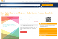 Fiber Optic Cleaver and Stripper - Global Market Forecast