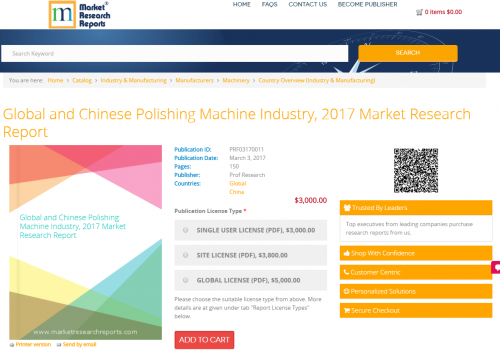Global and Chinese Polishing Machine Industry, 2017 Market'