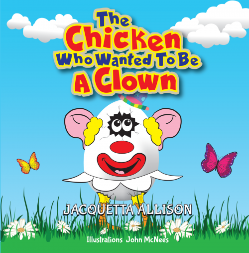 The Chicken Who Wanted to be a Clown'