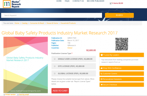 Global Baby Safety Products Industry Market Research 2017'