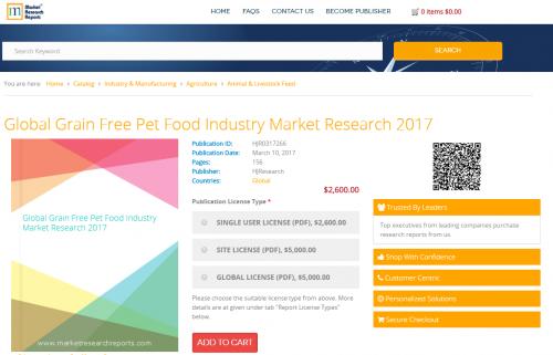 Global Grain Free Pet Food Industry Market Research 2017'