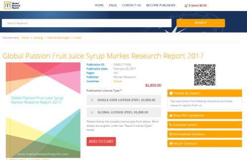 Global Passion Fruit Juice Syrup Market Research Report 2017'