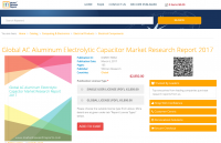 Global AC Aluminum Electrolytic Capacitor Market Research
