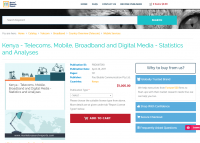 Kenya - Telecoms, Mobile, Broadband and Digital Media