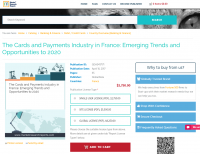 The Cards and Payments Industry in France: Emerging Trends
