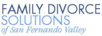 Family Divorce Solutions of San Fernando Valley