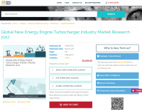 New Energy Engine Turbocharger Industry Market Research 2017