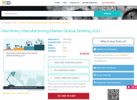 Machinery Manufacturing Market Global Briefing 2017