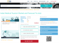 India Medical Tourism Market and Forecast To 2022