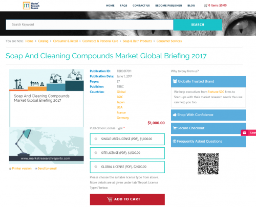 Soap and Cleaning Compounds Market Global Briefing 2017'